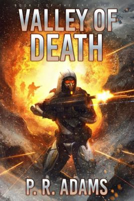ERF: Valley of Death (ERF, #2), P R Adams