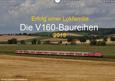 Erfolg einer Lokfamilie - Die V160-Baureihen (Wandkalender 2019 DIN A3 quer), Stefan Jeske