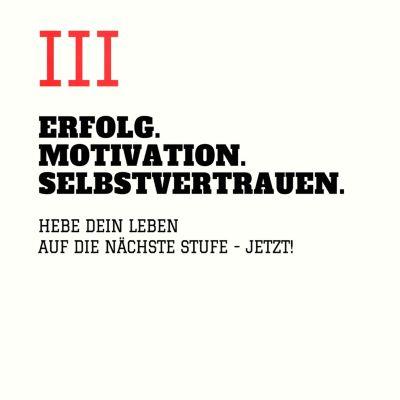 ERFOLG. MOTIVATION. SELBSTVERTRAUEN (TEIL 3), Patrick Lynen