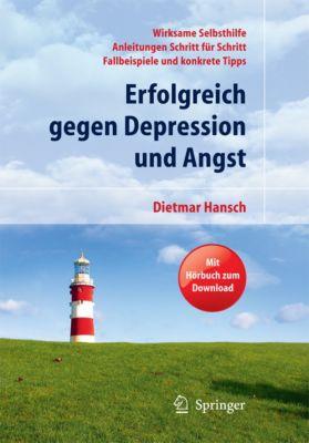 Erfolgreich gegen Depression und Angst, Dietmar Hansch