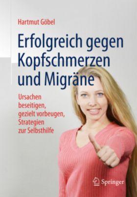 Erfolgreich gegen Kopfschmerzen und Migräne, Hartmut Göbel
