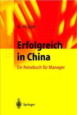 Erfolgreich in China, Karl-Heinz Zürl