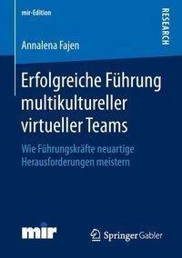 Erfolgreiche Führung multikultureller virtueller Teams, Annalena Fajen