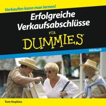 Erfolgreiche Verkaufsabschlüsse für Dummies, Audio-CD, Tom Hopkins