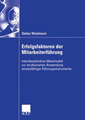 Erfolgsfaktoren der Mitarbeiterführung, Stefan Wiedmann