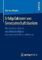 Erfolgsfaktoren von Genossenschaftsbanken, Thomas Maurer