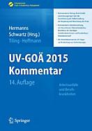Erfolgskonzepte Praxis- & Krankenhaus-Management: UV-GOÄ 2015 Kommentar - Arbeitsunfälle und Berufskrankheiten