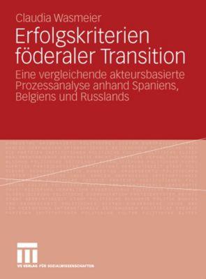 Erfolgskriterien föderaler Transition, Claudia Wasmeier