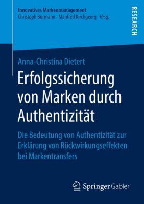 Erfolgssicherung von Marken durch Authentizität, Anna-Christina Dietert