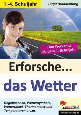 Erforsche... das Wetter, Birgit Brandenburg