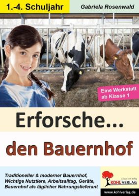 Erforsche ... den Bauernhof, Gabriela Rosenwald