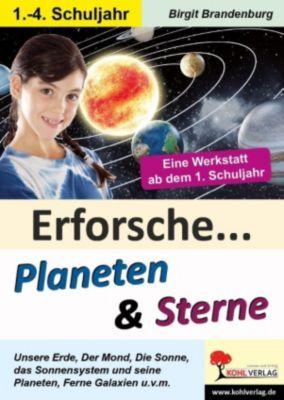 Erforsche ... Planeten & Sterne, Barbara Theuer