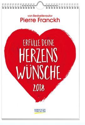 Erfülle deine Herzenswünsche 2018, Pierre Franckh