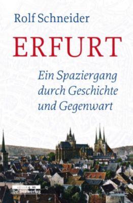 Erfurt, Rolf Schneider