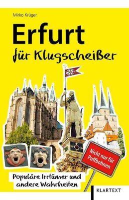 Erfurt für Klugscheißer - Mirko Krüger |