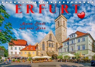Erfurt - meine Stadt mit viel Herz (Tischkalender 2019 DIN A5 quer), Peter Roder