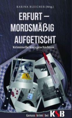 Erfurt - Mordsmässig aufgetischt