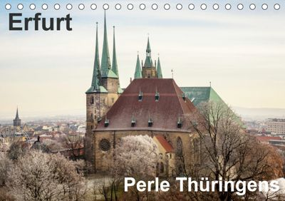 Erfurt. Perle Thüringens. (Tischkalender 2019 DIN A5 quer), Thomas Seethaler