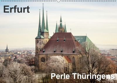Erfurt. Perle Thüringens. (Wandkalender 2019 DIN A2 quer), Thomas Seethaler