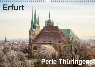 Erfurt. Perle Thüringens. (Wandkalender 2019 DIN A3 quer), Thomas Seethaler