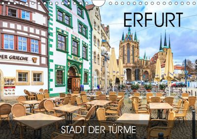 Erfurt - Stadt der Türme (Wandkalender 2019 DIN A4 quer), Val Thoermer