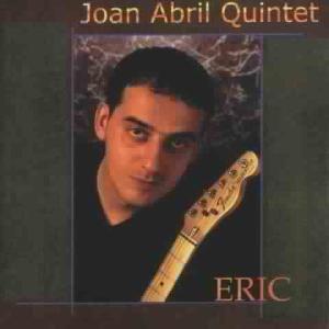 Eric, Joan Quintet Abril
