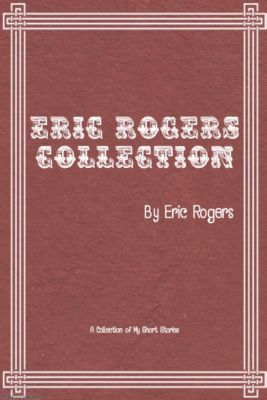 Eric Rogers Collection, Eric Rogers