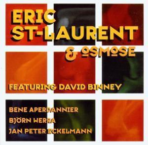 Eric St.laurent & Osmose, Eric & Osmose St.Laurent