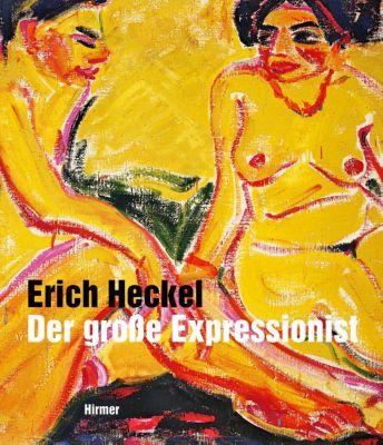 Erich Heckel - Der grosse Expressionist