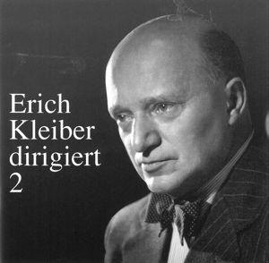 Erich Kleiber Dirigiert 2, Erich Kleiber, Bp, Sb, Tp