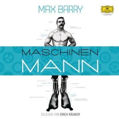 Erich Räuker - Max Barry: Maschinenmann