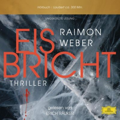 Erich Räuker - Raimon Weber - Eis bricht