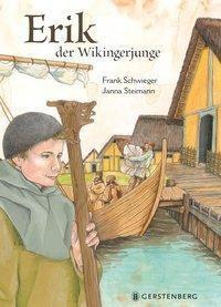 Erik, der Wikingerjunge, Frank Schwieger