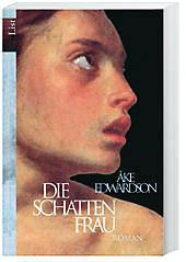 Erik Winter Band 2: Die Schattenfrau, Åke Edwardson
