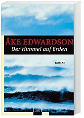 Erik Winter Band 5: Der Himmel auf Erden, Åke Edwardson
