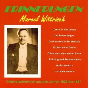 Erinnerungen, Marcel Wittrisch