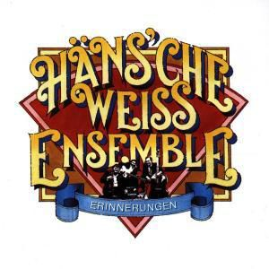 Erinnerungen, Häns'Che Weiss Ensemble