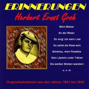 Erinnerungen, Herbert Ernst Groh