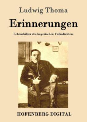Erinnerungen, Ludwig Thoma