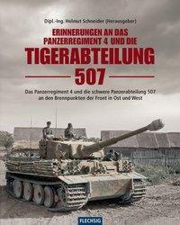 Erinnerungen an das Panzerregiment 4 und die Tigerabteilung 507