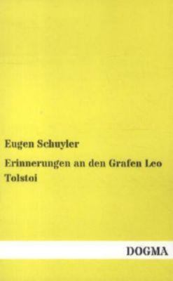 Erinnerungen an den Grafen Leo Tolstoi, Eugen Schuyler