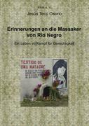 Erinnerungen an die Massaker von Rio Negro - Jesus Tecu Osorio  