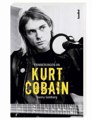 Erinnerungen an Kurt Cobain - Danny Goldberg |