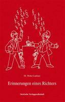 Erinnerungen eine Richters - Heinz Lackner |