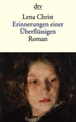 Erinnerungen einer Überflüssigen - Lena Christ |