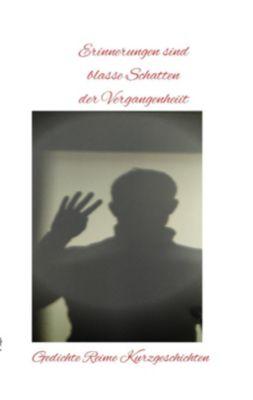 Erinnerungen sind blasse Schatten der Vergangenheit, Dalien Flor, Daniel Bissdorf