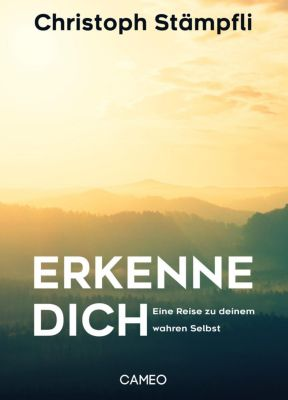 Erkenne dich - Christoph Stämpfli pdf epub