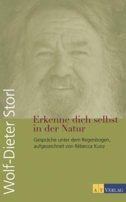 Erkenne dich selbst in der Natur, Wolf-Dieter Storl, Rébecca Kunz