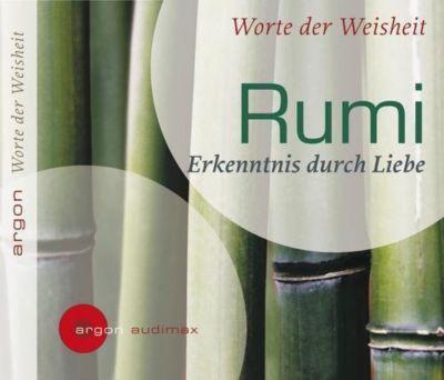 Erkenntnis durch Liebe, 1 Audio-CD, Dschalal ad-Din Muhammad Rumi