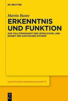 Erkenntnis und Funktion, Martin Bunte